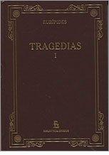 9788447346295: TRAGEDIAS I (ALCESTIS, MEDEA, LOS HERACLIA, ETC.)