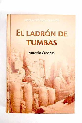 9788447346394: El Ladrón De Tumbas