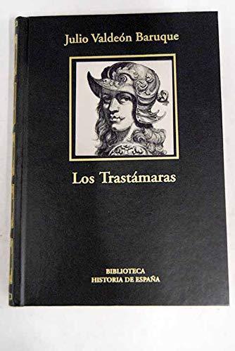 9788447347391: Los Trastámaras. El Triunfo De Una Dinastía Bastarda