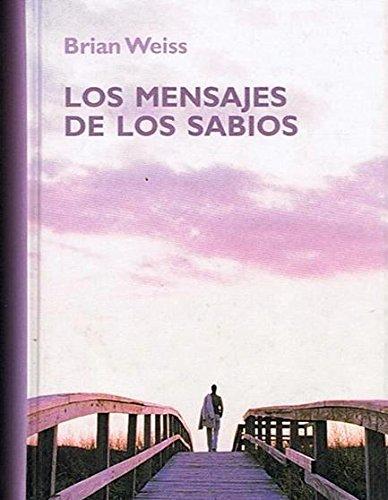 9788447347872: Los Mensajes De Los Sabios