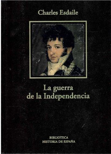 9788447348060: La Guerra de la Independencia: una nueva historia