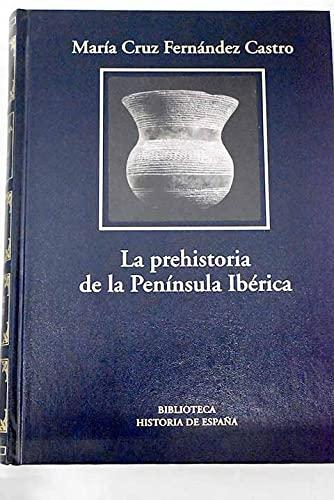 9788447348169: La Prehistoria De La Península Ibérica