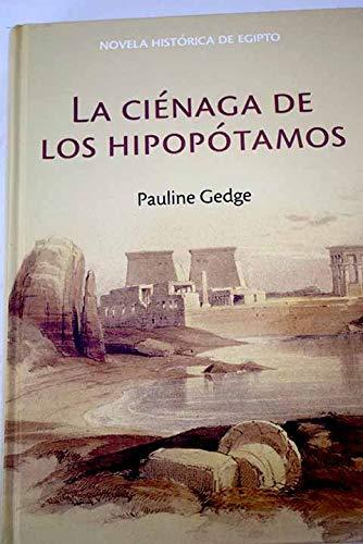 9788447350902: La Ciénaga De Los Hipopótamos