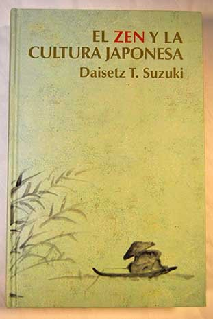 9788447351268: El Zen Y La Cultura Japonesa