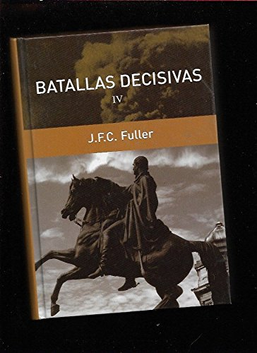 9788447351695: Batallas Decisivas IV