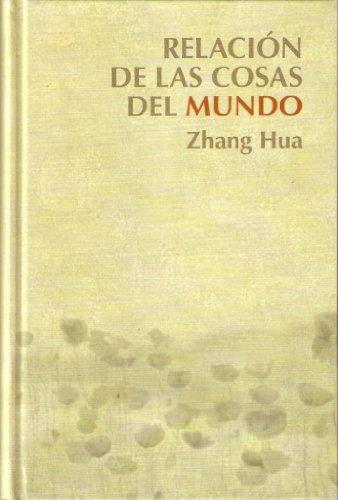 Relación de las cosas del mundo: Zhang Hua