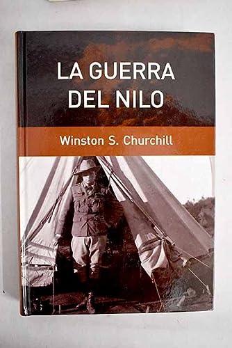 9788447353514: La Guerra Del Nilo. Crónica De La Reconquista Del Sudán