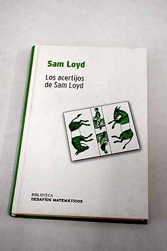 Los acertijos de Sam Loyd: Sam Loyd