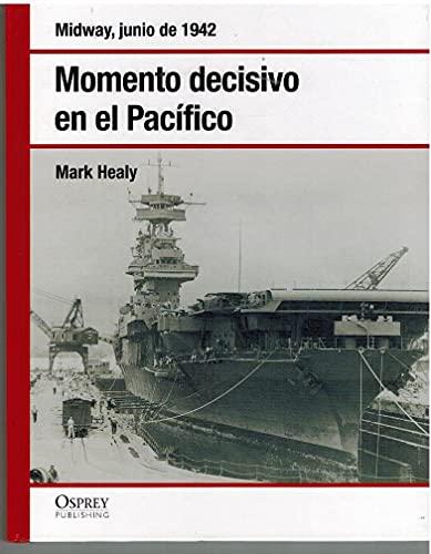 9788447355631: Midway, junio de 1942: momento decisivo en el Pacífico