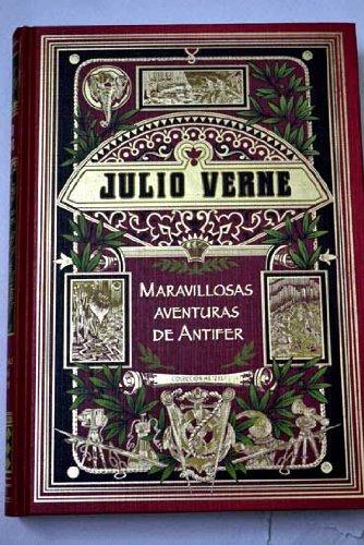 9788447358359: Maravillosas Aventuras De Antifer