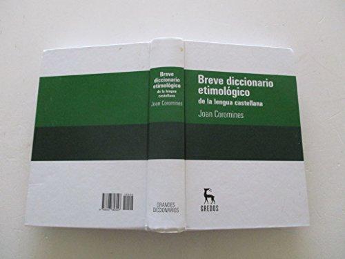9788447358625: Breve diccionario etimológico de la lengua castellana