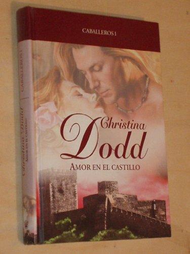 AMOR EN EL CASTILLO (Caballeros I): DODD, CHRISTINA