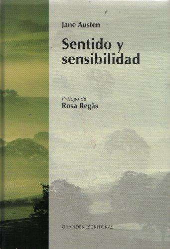 SENTIDO Y SENSIBILIDAD. Traducción de Ana María: AUSTEN, Jane