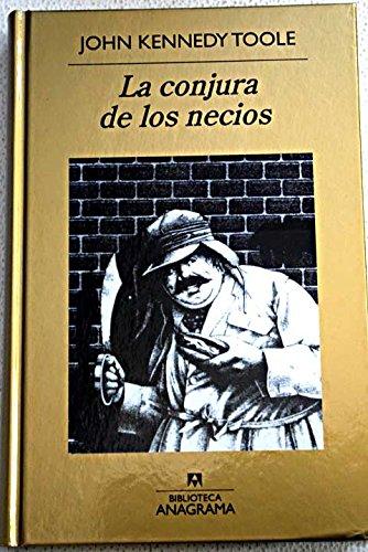 9788447360949: La Conjura De Los Necios