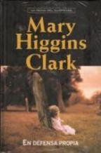 En defensa propria (9788447360970) by Mary Higgins Clark