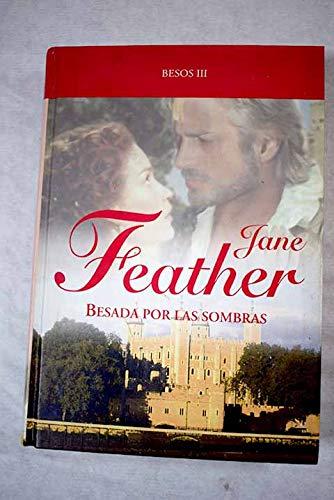 9788447361557: Besada Por Las Sombras