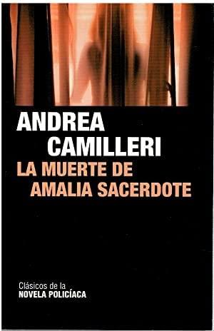 La muerte de Amalia Sacerdote.: Camilleri, Andrea.