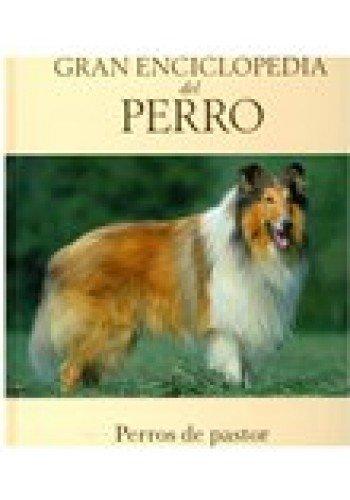 Gran Enciclopedia Del Perro: 2 - Perros: Mota, Jose Miguel