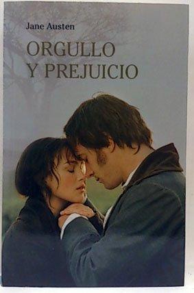 ORGULLO Y PREJUICIO: Austen, Jean [Autor]