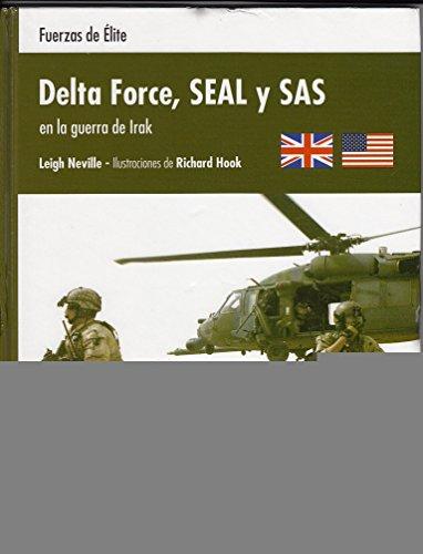 9788447366590: Delta Force Seal Y Sas En La Guerra De Irak - Fuerzas De Elite