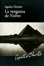 LA VENGANZA DE NOFRET: CHRISTIE, AGATHA