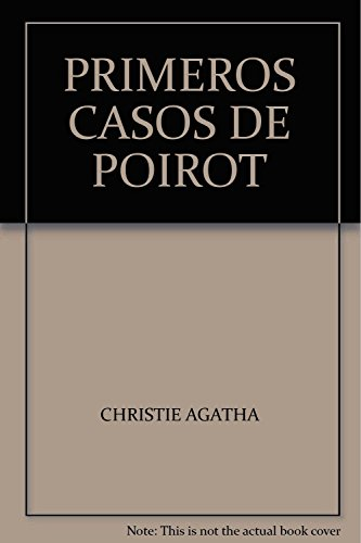 PRIMEROS CASOS DE POIROT: CHRISTIE, AGATHA