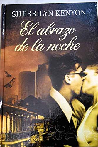 9788447370818: EL ABRAZO DE LA NOCHE.