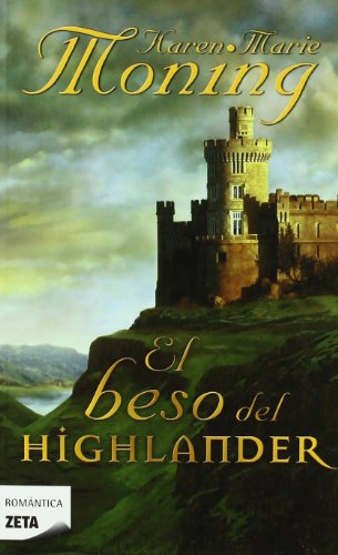 9788447370849: El beso del Highlander (Spanish Edition)
