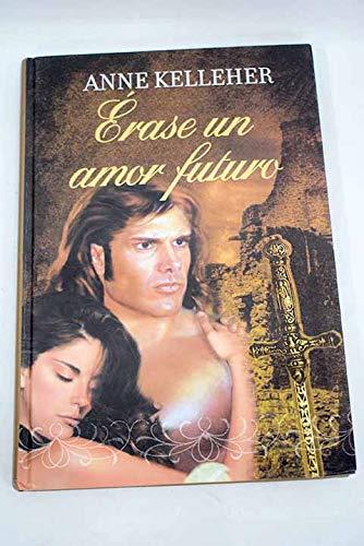 9788447370931: Erase un amor futuro