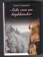 9788447375110: Sólo con un highlander