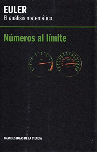 9788447376421: Euler, el análisis matemático : números al límite