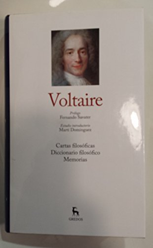 Cartas filosóficas ; Diccionario filosófico ; Memorias: Voltaire