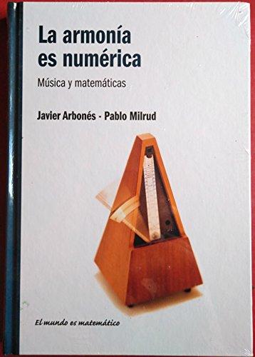 9788447377640: La armonía es numérica: música y matemáticas