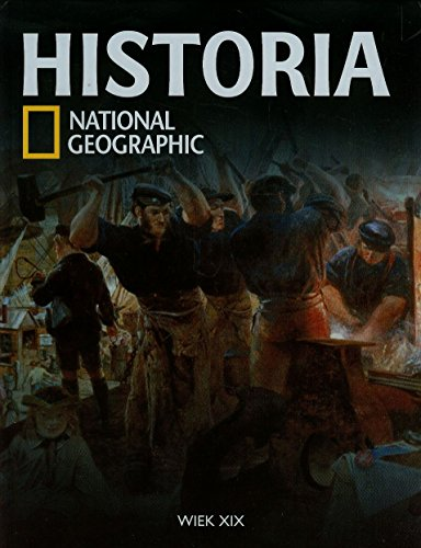 9788447381616: Historia National Geographic Tom 29: Wiek XIX