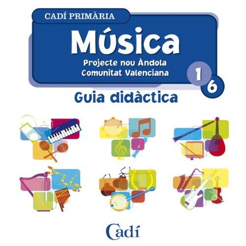 9788447402380: CD Música 1º-6º Primària. Projecte Nou Ándola. Guía Didáctica. Comunitat Valenciana