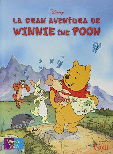 9788447405275: La Gran aventura de Winnie the Pooh (Àlbums il·lustrats Winnie The Pooh)