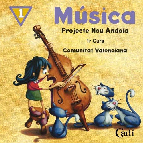 9788447405985: CD Música 1r Curs Primaria. Projecte Nou Ándola. Comunitat Valenciana