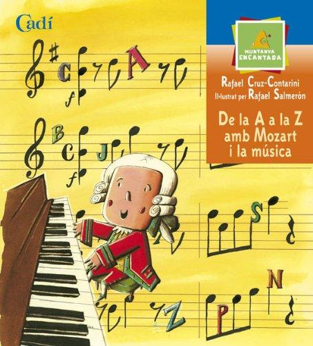 9788447406463: De la A a la Z amb Mozart i la música (Muntanya encantada)