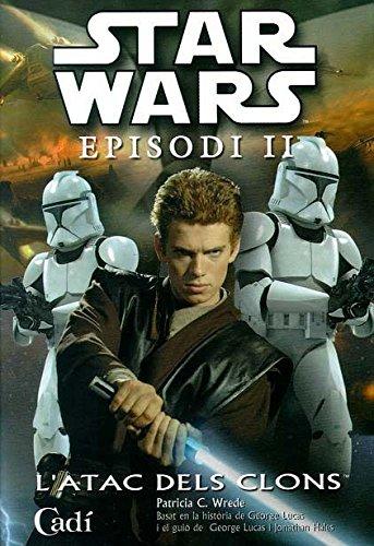 9788447408139: Star Wars. Episodi II: L¿Atac dels clons. Novel·lització: Novelización
