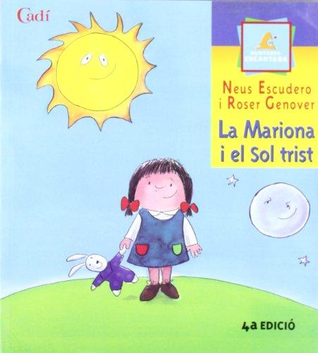 9788447411009: La Mariona i el Sol trist (Muntanya encantada)
