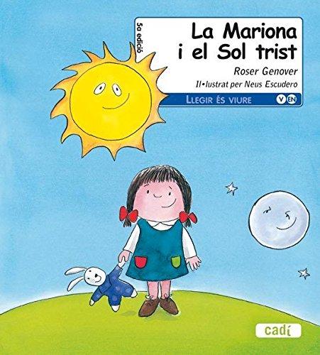 9788447440191: La Mariona i el Sol trist (Llegir és viure)