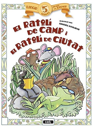 9788447440979: El ratolí de camp i el ratolí de ciutat (Llegir 5 minuts abans de dormir)