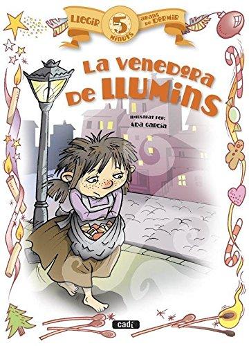 9788447441105: (CAT).VENDEDORA DE LLUMINS.(LLEGIR 5 MINUTS ABANS DE DORMIR