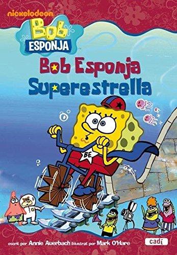 9788447460830: Bob Esponja Superestrella (catala)
