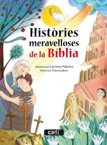 9788447470044: Històries meravelloses de la Bíblia (Contes per abans de dormir)