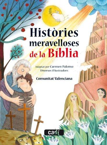 9788447470051: Històries meravelloses de la Bíblia (Contes per abans de dormir)