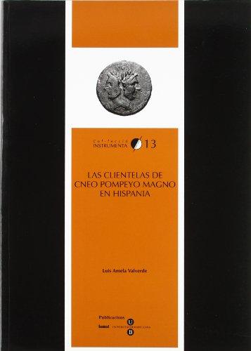 9788447527359: Las clientelas de Cneo Pompeyo Magno en Hispania
