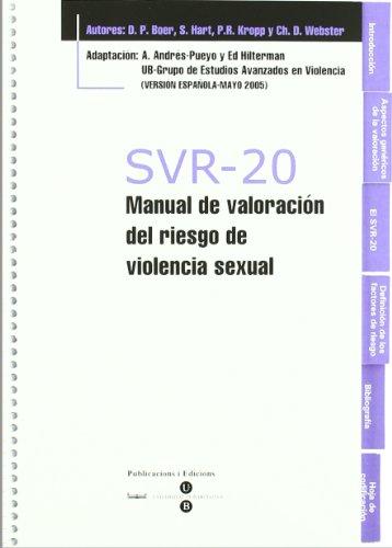 SVR 20 MANUAL DE VALORACION DEL RIESGO: Ed;Andr+s Pueyo, Antonio Hilterman
