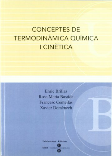Conceptes de termodinàmica química i cinètica (Paperback)