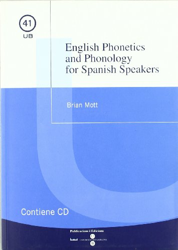 9788447528967: English Phonetics and Phonology for Spanish Speakers + CD